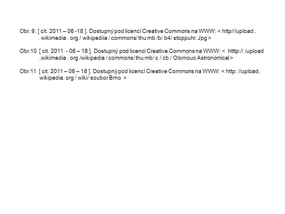 Obr. 9. [ cit. 2011 – 06 -18 ]. Dostupný pod licencí Creative Commons na WWW: < http///upload..